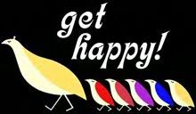 Come on everybody theres a song that we're singing . . . Come on Get Happy!