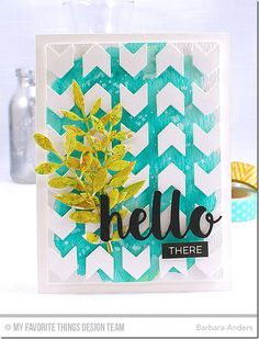 Bold Greenery Die-namics, Hello There Die-namics, Chunky Chevron Cover-Up Die-namics, Label Maker Sentiments Stamp Set - Barbara Anders  #mftstamps