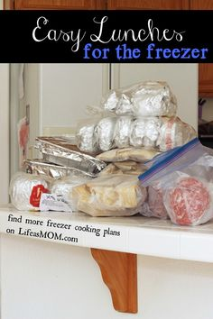 Easy Lunches for the Freezer   Life as MOM - freezer cooking plan with lots of yummy lunches and quick meals to go.