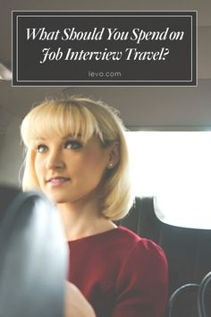 Wondering if you should pay to travel for a job interview? Consider these dos and don'ts first. www.levo.com