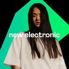 New Electronic Tracks Playlist August 2021