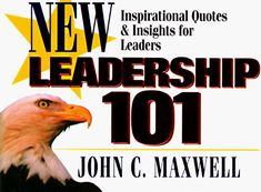 Leadership 101: Inspirational Quotes & Insights for Leaders (Newly Revised) (101 Series) « LibraryUserGroup.com – The Library of Library User Group
