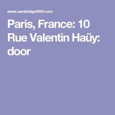 Paris, France: 10 Rue Valentin Haüy: door