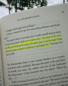 All the Bright Places by Jennifer Niveen quotes Mood Quotes, Poetry Quotes, True Quotes, Positive Quotes, Motivational Quotes, Funny Quotes, Inspirational Quotes, Ya Book Quotes, Quotes From Books