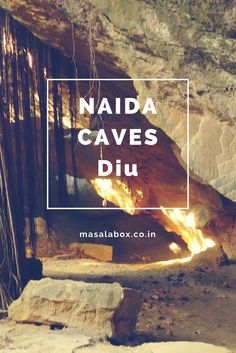 Diu is known for forts and beaches. Here is an offbeat destination from Diu, Naida Caves.