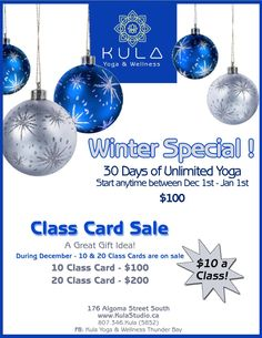 Amazing Winter Special!! ~30 Days of Unlimited Yoga (Start anytime between Dec 1st-Jan 1st) ~Class Card Sale! 10 class card $100 20 class card $200 Kula Yoga, Dec 1st, November 2015, 30 Day, Christmas Bulbs, Great Gifts, Holiday Decor, Winter, Amazing