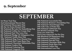 Weird and fun holidays for September! What holiday does your birthday fall on? List Of National Days, Weird National Holidays, National Holiday Calendar, Monthly Celebration, Silly Holidays, Random Holidays, Bacon Day, September Activities, Women Friendship