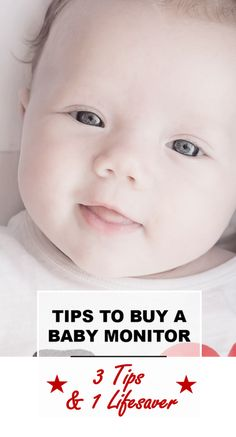 3 Tips to buying a baby monitor that you should know! PLUS 1 Lifesaver MEGA tip that will save you all the trouble & heartaches later on!