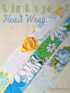 Vintage Head Wrap {Tutorial} — Sugar Beans