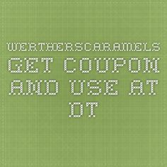 wertherscaramels  get coupon and use at dt