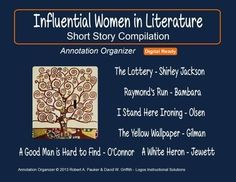 Influential Women in Literature⚡⚡(NEW)   Short stories are powerful, accessible, and engaging vehicles for teaching critical reading skills and for propagating a love of literature! The short stories and annotation organizers in our compilation are designed to improve annotation skills, bolster reading comprehension, and cultivate literary appreciation.