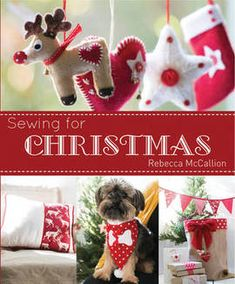 Booktopia has Sewing for Christmas by Rebecca McCallion. Buy a discounted Paperback of Sewing for Christmas online from Australia's leading online bookstore. Easy Sewing Projects, Sewing Crafts, Diy Crafts, Sewing Ideas, Tree Decorations, Christmas Decorations, Christmas Ornaments, Holiday Decor, Christmas Projects