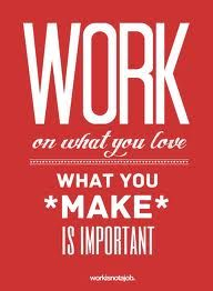Google Image Result for http://www.designbolts.com/wp-content/uploads/2012/07/Love-Your-Job-Typography-Design-Posters-Quotes-9.jpg
