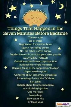 Things that happen in the seven minutes before bedtime. The most annoying time of the night! I can say my kids have at least done of what is on this list! Funny, but not funny Parenting Humor, Parenting Advice, Kids And Parenting, Gila Monster, The Seven, Mom Humor, Kids Humor, Baby Humor, Raising Kids