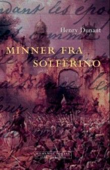 Minner fra Solferino av Henry Dunant (Ebok)