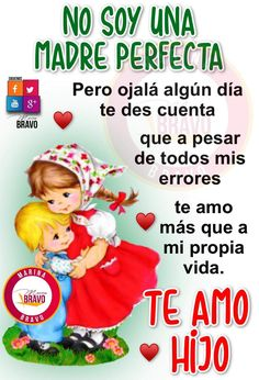 My Daughter Quotes, Mommy Quotes, Mother Quotes, Family Quotes, Love Quotes, Happy Birthday Ballons, Happy Birthday Messages, Spanish Inspirational Quotes, Spanish Quotes