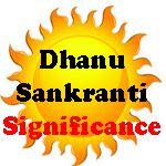 Dhanu Sankranti Significance