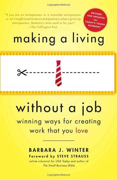 Making a Living Without a Job, Winning Ways for Creating Work That You Love : Barbara Winter #lifestyle #books