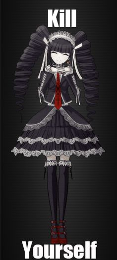 Celestia Ludenberg - Dangan ronpa AKA THE ABSOLUTE HELL SPAWN OMFG. but seriously I'm not really supportive of telling anyone to kill themselves. Even if they're a little demon child like Celestia..