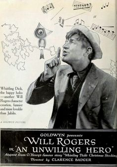 Poster for 1921 film with Will Rogers: An Unwilling Hero.  Note the period style for the drawing of the bird on the branch. appeared on the back cover of the May 8, 1921 Film Daily.