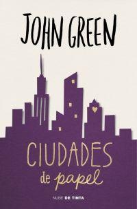 megustaleer - Ciudades de papel - John Green