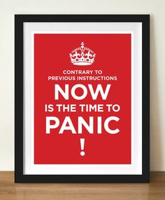 Keep calm, PANIC, typographic poster print, 11 x 17 (A3) artists giclée print, red - Definitely good advice for school :D
