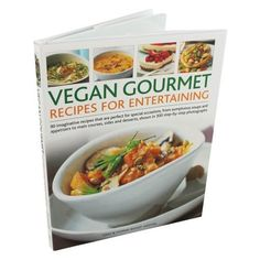 Vegan Gourmet Recipes For Entertaining ** Check this awesome product by going to the link at the image.