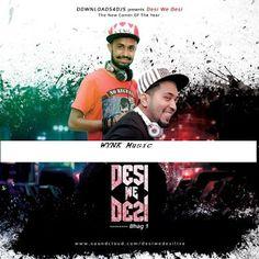 Wynk Music: Desi We Desi