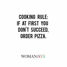 If at first you don't succeed… Pizza. ALWAYS pizza! Pizza Puns, Pizza Meme, Pizza Humor, Pizza Pizza, Restaurant Quotes, Pizza Restaurant, Cute Pizza, I Love Pizza, Paninis