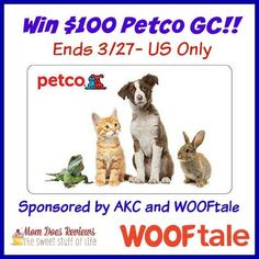 Win a $100 Petco Gift Card - Sponsored by WOOFtale!! (ends 3/27)   http://africasblog.com/2015/03/18/petco-gift-card/