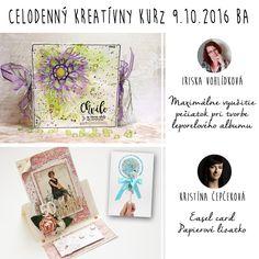 Celodenný papierový maratón s Iriskou a Kristínou 9.10.2016 v Bratislave Bratislava, Easel Cards, Vintage Crafts, 9 And 10, Cardmaking, Crafting, Scrapbooking, Blog, Inspiration