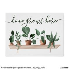 Home Decor Themes Modern love quote plants watercolor illustration poster Watercolor Plants, Easy Watercolor, Watercolor Paintings, Watercolors, Watercolor Animals, Canvas Paintings, Plant Illustration, Botanical Illustration, Watercolor Illustration