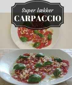 En af mine klare forret-favoritter: Lækker carpaccio med sprøde pinjekerner, skøn parmesan og aromatisk basilikum.