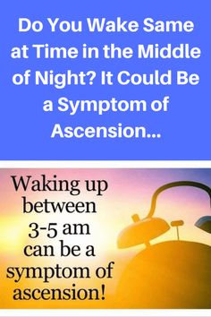 Do You Wake Same at Time in the Middle of Night? It Could Be a Symptom of Ascension…