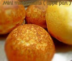 MINI MEDU VADAS ( APPE PAN / PANIYARAM PAN  LOW CAL VERSION )