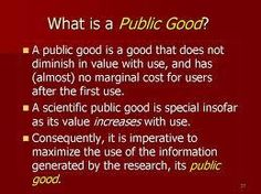 It is a public good to achieve greater economic, social and cultural benefit from a greater investment in knowledge mobilization.