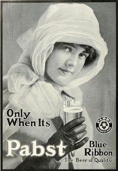 1913:  beer -the dainty drink