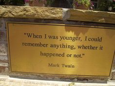 Funny Mark Twain Quote on Fountain by i-dont-lol, via Flickr