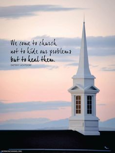 Go to church and worship become more like Jesus and see all the blessings he will bestow upon you! Fajardo, Dieter F Uchtdorf, Mormon Channel, Encouragement, Lds Mormon, Lds Church, Church Signs, Lds Temples, Lds Quotes