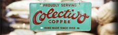 Colectivo Coffee window sign