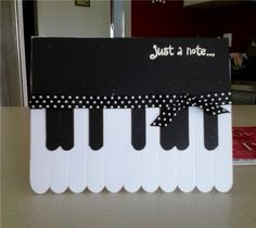 Project Center - Piano Note Card-- Might be able to do the same concept with popsicle sticks and make an ornament?