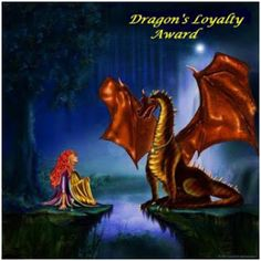 A Blog for Your Thoughts has won an award. It's the Dragon's Loyalty Award!! Given to me by my fellow blogger and friend, JD Holiday. I'm very pleased and honored to have won this award. It was very sweet of JD to give it to me, and to say that my humble blog is worth noting.  I thank her so much!!
