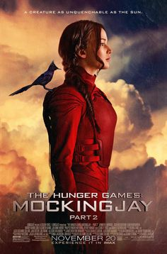 """A creature as unquenchable as the sun..."" The Hunger Games: #MockingjayPart2 arrives in theaters November 20th - Tickets on sale October 1st!"