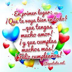 imagenes de tarjetas de cumpleaños para compartir en facebook Birthday Messages, Birthday Cards, Happy Birthday, Love You So Much, Birthdays, Anniversary, Lily, Party, Facebook