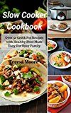 Free Kindle Book -   Slow Cooker Cookbook: Over 50 Crock Pot Recipes with Healthy Food Made Easy For Busy Family