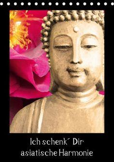 Ich schenk' Dir asiatische Harmonie - #Kalender #Asiatische Stimmungen umgesetzt in #Malerei, #Grafik und #Fotografie. Diese Komposition verschenkt mentale Stärke, #Motivation und #Harmonie  durch farbenprächtige Impressionen. Erhältlich bei #KALENDERHAUS, #Buch24, #buchhandel, #amazon, #ebay, #BOOKButler. #Buddha #asiatisch #Bambus #bamboo #Asienreise #Asien #calendars #kunstheidemariesattler