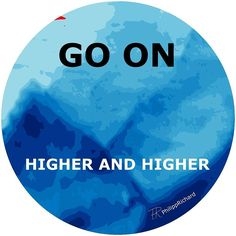https://instagram.com/p/5Hw-mSMaay/  #art   #motivation   #goon   #go   #higher   #motivationart   #philipprichard   #instagram