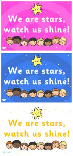 Twinkl Resources >> We Are Stars Watch Us Shine Posters  >> Classroom printables for Pre-School, Kindergarten, Elementary School and beyond! Display, Posters