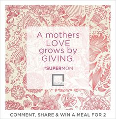 Make your personalized comment on Facebook or share the post along with tagging your friends and family. The comment/share which gets maximum number of like will be the lucky one to get lovely meal for two at Malaka Spice. ‪#‎SuperMom‬ ‪#‎Mothersday‬ ‪#‎Contest‬