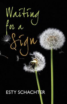 Waiting for a Sign, by Esty Schachter (Lewis Court Press, 2014)